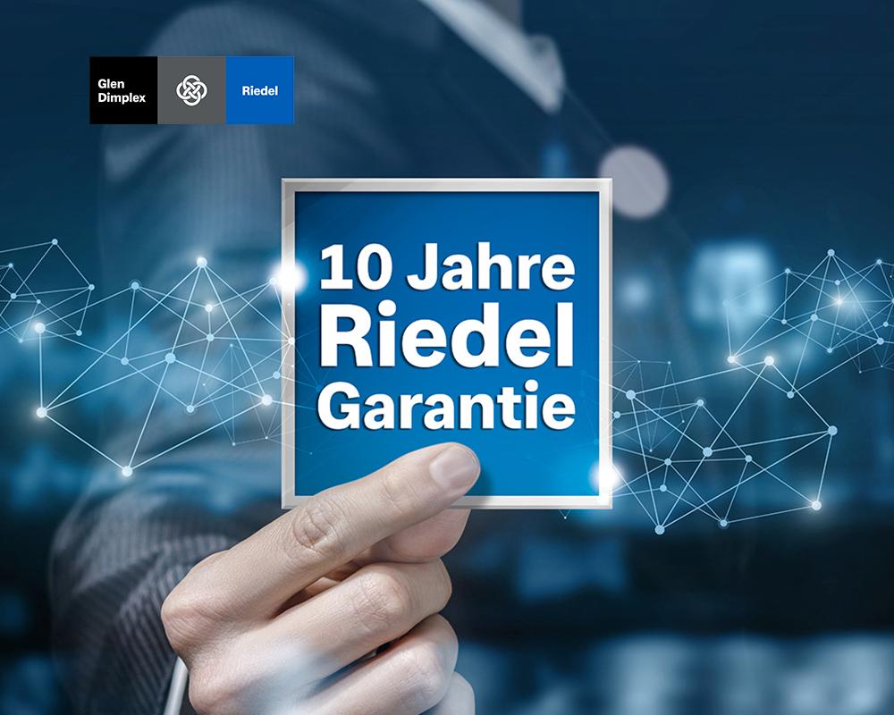 10 Jahre Riedel Garantie